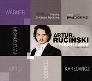 アルトゥール・ルチンスキ/Songs & Arias - Karlowicz, Tchaikovsky, Verdi, Wagner [PRCD1299]