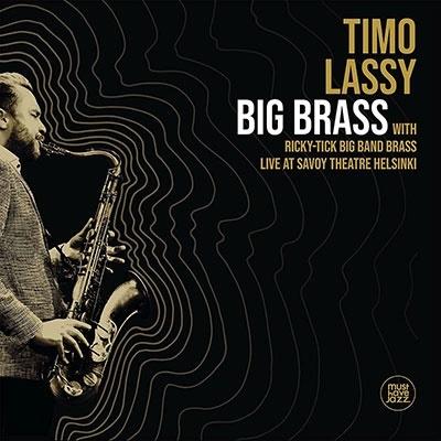 Timo Lassy/Big Brass Live at Savoy Theatre Helsinki[MHJ 234509]