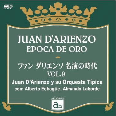 Juan D'Arienzo Y Su Orquesta Tipica/ファン・ダリエンソ 名演の時代 VOL.9[APCD-6509]