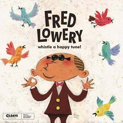 Fred Lowery/ホイッスル・ア・ハッピー・チューン![ODR-6089]