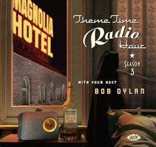 ボブ・ディランのテーマ・タイム・ラジオ・アワー〜シーズン3 CD
