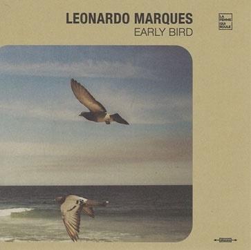 Leonardo Marques(レオナルド・マルケス)サード・アルバム『Early Bird』がカラーヴァイナルで登場