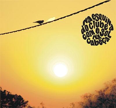 Na Esquina Do Clube Com O Sol Na Cabeca CD