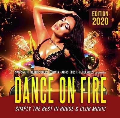 Dance On Fire: The Best In Club And House Music 2020 CD