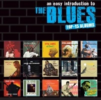 An Easy Introduction To The Blues: Top 15 Albums CD