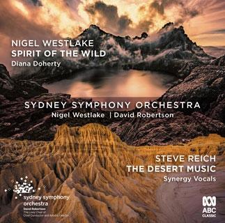 ライヒ: 砂漠の音楽/ウェストレイク: オーボエ協奏曲《野生のスピリット》(世界初録音)