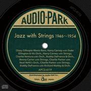 ジャズ・ウィズ・ストリングス 1946~1954
