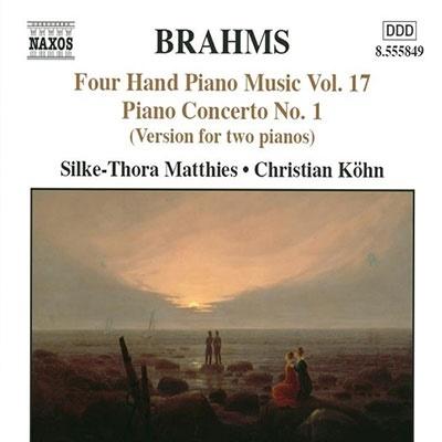 Christian Koehn/BRAHMS:FOUR-HAND PIANO MUSIC VOL.17:PIANO CONCERTO NO.1 OP.15/JOACHIM:DEMETRIUS OVERTURE:SILKE-THORA MATTHIES(p)/CHRISTIAN KOHN(p)[8555849]