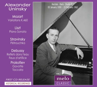 アレグザンダー・ウニンスキー/Mozart: 8 Variations K.460; Liszt: Piano Sonata HS.178; Stravinsky: Trois Mouvements de Petrouchka, etc[MC1009]