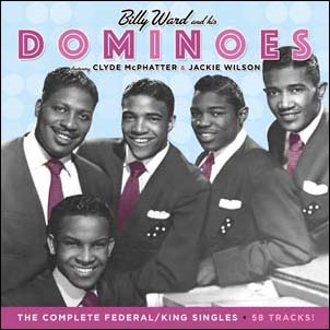 Billy Ward & The Dominoes/The Complete Federal/King Singles