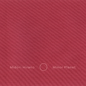 midori hirano/Minor Planet<限定盤>[SONICPIECES024CD]