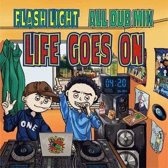 FLASH LIGHT ALL DUB MIX LIFE GOES ON CD