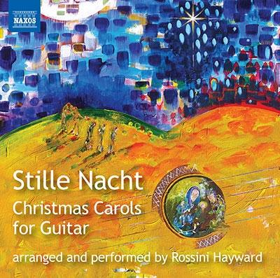 ロッシーニ・ヘイワード/Stille Nacht - ギターのためのクリスマス・キャロル集[8574269]