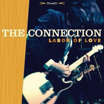 The Connection (Rock)/Labor Of Love[SP-065]