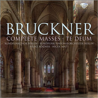 Bruckner: Complete Masses & Te Deum