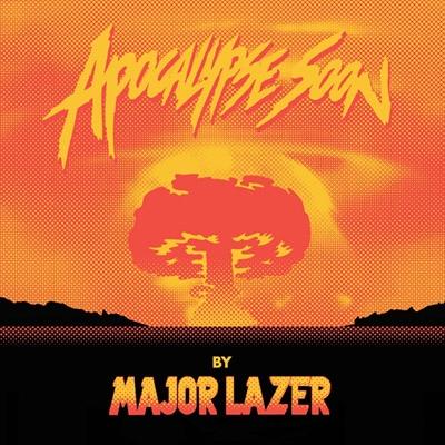 Major Lazer/レイザー少佐の黙示録:Apocalypse Soon[TRCP-153]