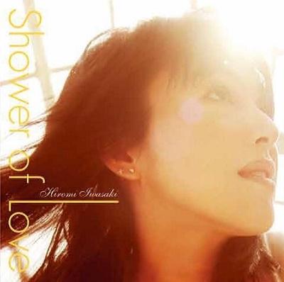 岩崎宏美/SHOWER OF LOVE (+5)<タワーレコード限定/完全生産限定盤>[NCS-70004]