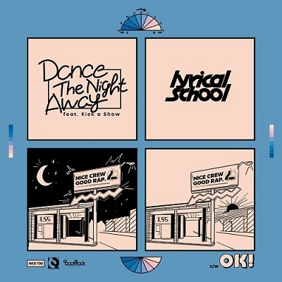 lyrical school/Dance The Night Away feat. Kick a Show/OK!<レコードの日対象商品/数量限定盤>[NKS-730]