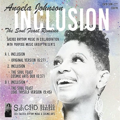 Inclusion (The Soul Feast Remixes By Joaquin Joe Claussell And Brian Bacchus)<限定盤>