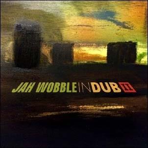 Jah Wobble/In Dub II (Deluxe Edition)[30HZCD46D]