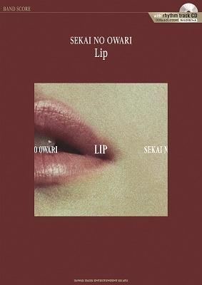 SEKAI NO OWARI「Lip」[リズム・トラックCD付] バンド・スコア [BOOK+CD] Book