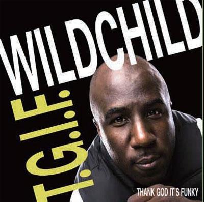 Wildchild (Rap)/T.G.I.F. (THANK GOD IT'S FUNKY)[SOSJ-008]