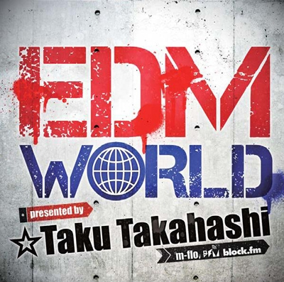 Sidney Samson/EDM WORLD Presented by ☆Taku Takahashi<タワーレコード限定>[FARM-0325]