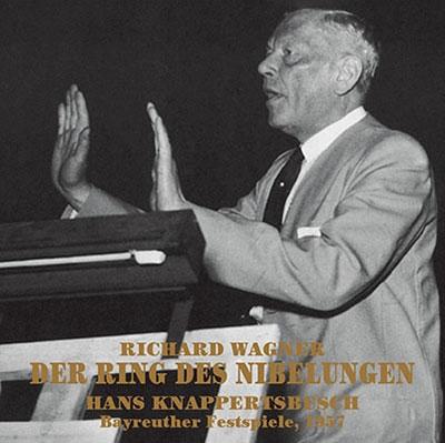 ハンス・クナッパーツブッシュ/ワーグナー: 楽劇4部作「ニーベルングの指環」全曲 (バイロイト1957) [KKC4085]