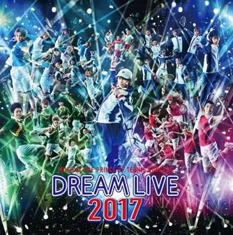 ミュージカル テニスの王子様 DREAM LIVE 2017[NECA-30343]
