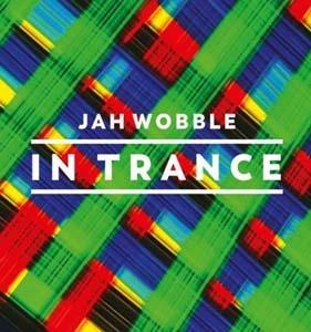 Jah Wobble/In Trance[30HZCD44T]