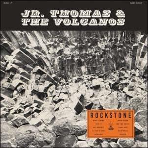 Jr. Thomas And The Volcanos/Rockstone[CLMN12022]