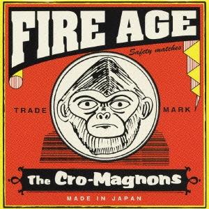 ザ・クロマニヨンズ/FIRE AGE [BVCR-11122]