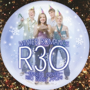 R30~英語ヴァージョンで聴く~SWEET-J POPS VOCALIST ウィンター・ロマンス
