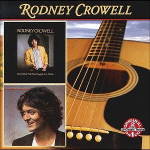 バット・ホワット・ウィル・ネイバーズ・シンク + ロドニー・クロウェル CD