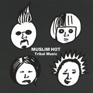 ムスリムホット/Tribal Music[XQHL-1012]