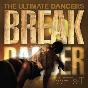 THE ULTIMATE DANCERS -BREAK DANCER-
