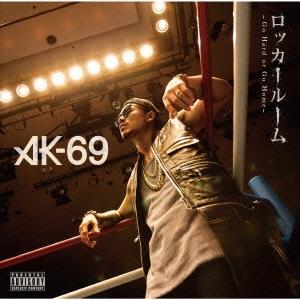 AK-69/ロッカールーム -Go Hard or Go Home- [CD+DVD][VCCM-1025]