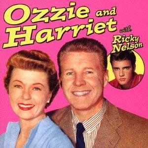 Ozzie & Harriet/オジー・アンド・ハリエット|ウィズ・リッキー・ネルソン