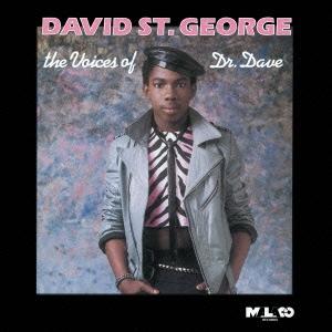 David St. George/ザ・ヴォイセズ・オブ・ドクター・デイヴ<完全限定生産盤>[CDSOL-5429]