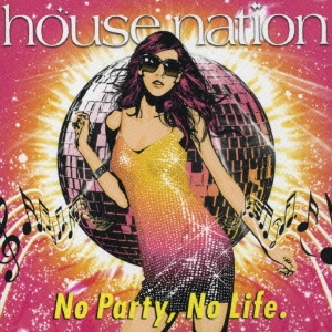 U.K.N.Y./HOUSE NATION 〜No Party,No Life.(タワーレコード限定販売)[AVC1-23578]