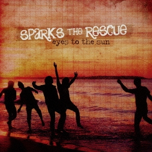 Sparks The Rescue/アイズ・トゥ・ザ・サン[ASCM-6029]