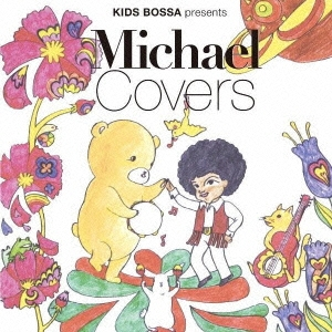 KIDS BOSSA presents Michael Covers[XNSS-10151]