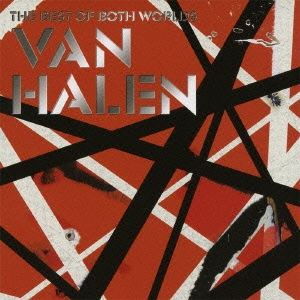 ヴェリー・ベスト・オブ・ヴァン・ヘイレン -THE BEST OF BOTH WORLDS-<初回生産限定盤> CD