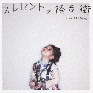 OVER THE DOGS/プレゼントの降る街[MUCF-5001]