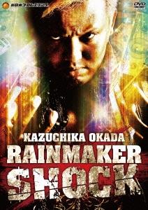 オカダ・カズチカ/オカダ・カズチカ RAIN MAKER SHOCK [TCED-1799]