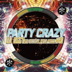 DJ OGGY/PARTY CRAZY #1 -AV8 OFFICIAL MEGA MIXXX-[OGYCD-1]