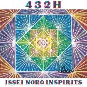 ISSEI NORO INSPIRITS/432H [Blu-spec CD2] [HUCD-10200]