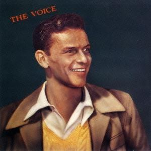 Frank Sinatra/ザ・ヴォイス<期間生産限定スペシャルプライス盤>[SICJ-107]