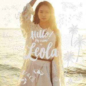 Leola/Hello! My name is Leola.<通常盤>[AICL-3364]