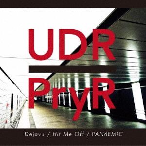 under prayer/Dejavu/Hit Me Off/PANdEMiC[EXP-104]